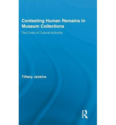 Contesting Human Remains in Museum Collections