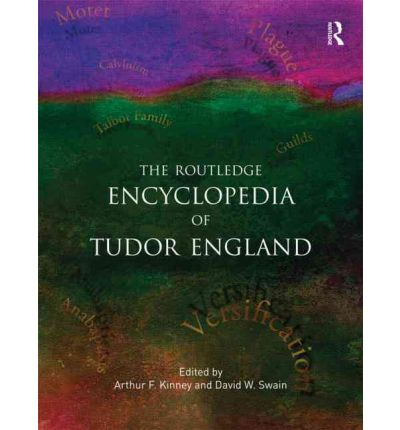 The Routledge Encyclopedia of Tudor England