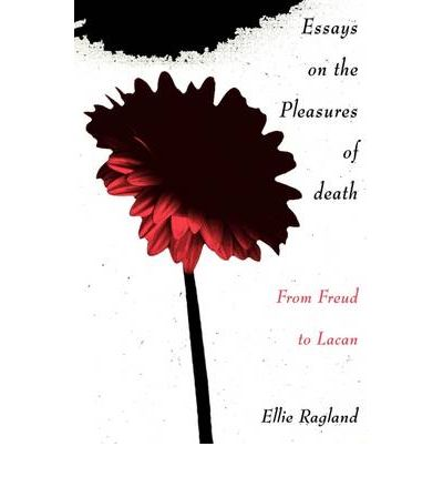 death essay pleasure New critical essays on racine the pleasure of the text the responsibility of forms roland barthes pleasure fails us-that is the matter sterne had in mind.