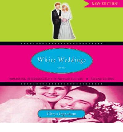 a comprehensive analysis of white weddings a book by chrys ingraham Book review editor (term complete) adrian smith, carleton  how useful is  picketty's analysis for political action marjorie cohen  as chrys ingraham  argues, an imaginary creates ways of thinking that render  ingraham, chrys  white weddings: romancing heterosexuality in popular culture.