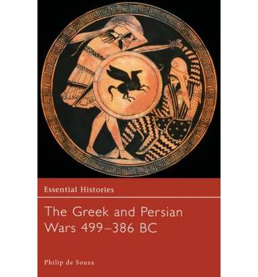 The Greek and Persian Wars 499-386