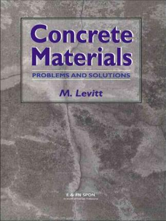 Concrete Materials : Problems and Solutions