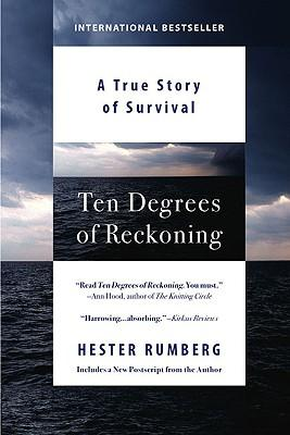 Ten Degrees of Reckoning : A True Story of Survival
