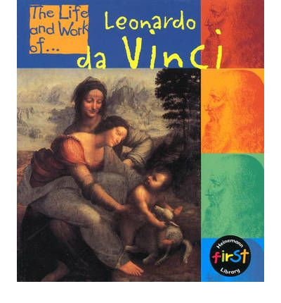 """the life of leonardo da vinci and his influence on the world """"there had never been another man born in the world who knew as much as leonardo leonardo da vinci the about leonardo's life, work, and his influence."""