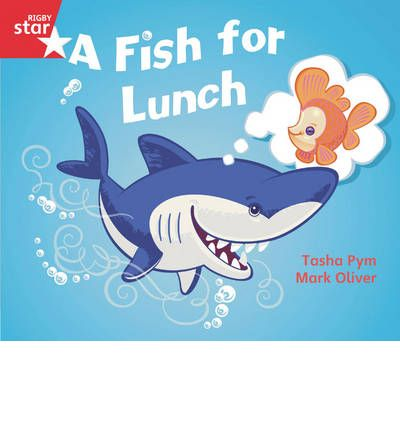 Rigby Star Guided Opportunity Readers Red Level: A Fish for Lunch (6 Pack) Framework Edition