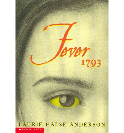 an analysis of the laurie halse andersons fever 1793 Through laurie halse andersons speak i am a huge laurie halse anderson fan just ask my kids from last year how often i recommended fever 1793 by laurie halse.
