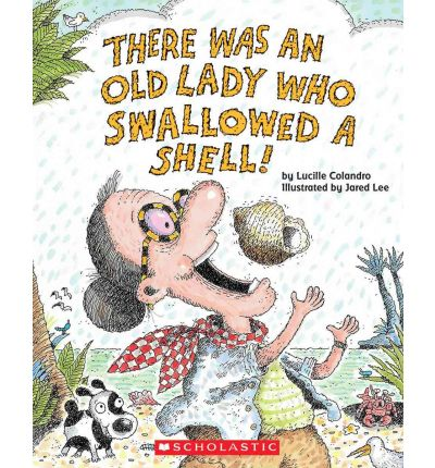 There Was An Old Lady Who Swallowed A Shell Lucille