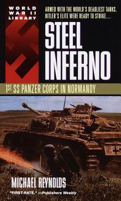 Steel Inferno : 1st SS Panzer Corps in Normandy