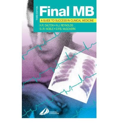 Final MB : A Guide to Success in Clinical Medicine