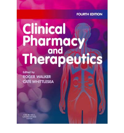 clinical pharmacy and therapeutics roger walker.rargolkes