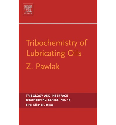 Tribochemistry of Lubricating Oils