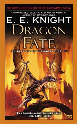 Dragon Fate : Book Six of the Age of Fire