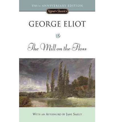 a summary of the novel the mill on the floss by george eliot Chapter summary for george eliot's the mill on the floss, book 4 chapters 1 3 summary find a summary of this and each chapter of the mill on the floss.