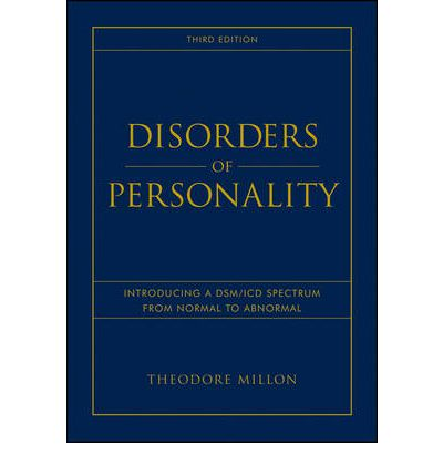 Disorders of Personality : Introducing a DSM/ICD Spectrum from Normal to Abnormal