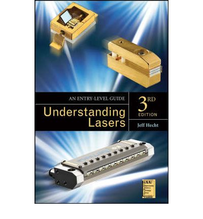 Understanding Lasers : An Entry Level Guide