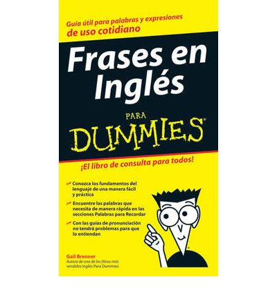 Frases en ingles para dummies gail brenner 9780470115190 for En ingles frases