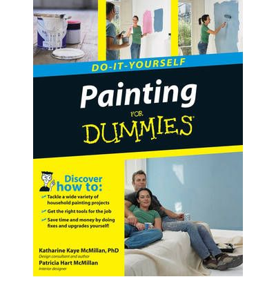 Painting do it yourself for dummies katharine kaye - Interior design for dummies ...