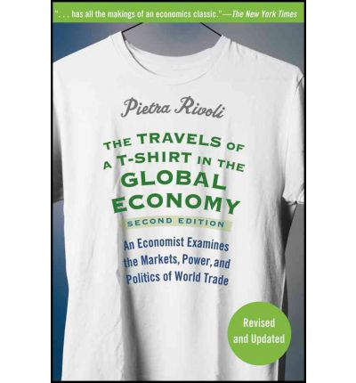 The travels of a t shirt in the global economy pietra for The travels of at shirt in the global economy pdf