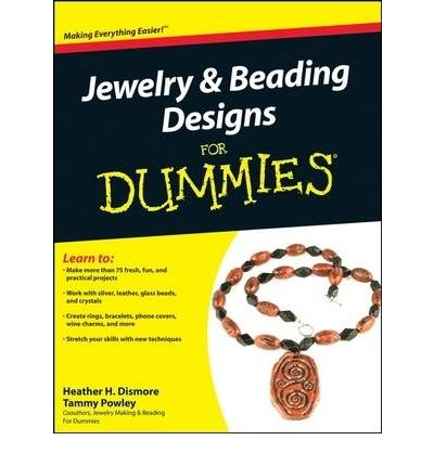 jewelry and beading designs for dummies heather h dismore