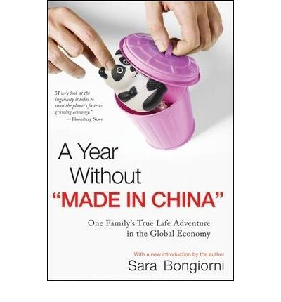 a review on a year without made in china sara bongiorni A year without made in china : one family's true life adventure in the global economy [sara bongiorni] on amazoncom free shipping on qualifying offers a year without made in china.