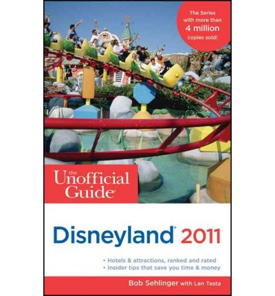 The Unofficial Guide to Disneyland 2011