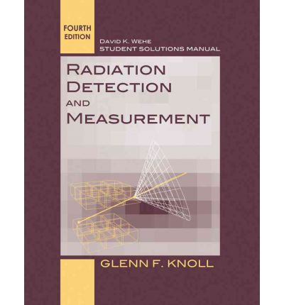 radiation detection and measurement 4th edition student solutions manual