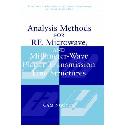 La migliore fonte per scaricare ebooks gratuiti Analysis Methods for RF, Microwave and Millimeter-wave Planar Transmission Line Structures by CAM Nguyen 0471017507 PDF PDB