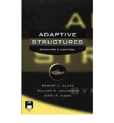 Adaptive Structures : Dynamics and Control