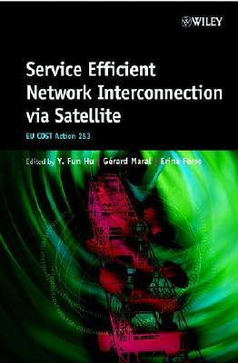 Service Efficient Network Interconnection Via Satellite : EU Cost Action 253