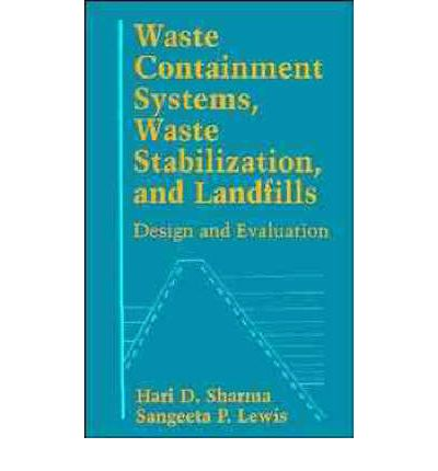 Waste Containment Systems, Waste Stabilization and Landfills