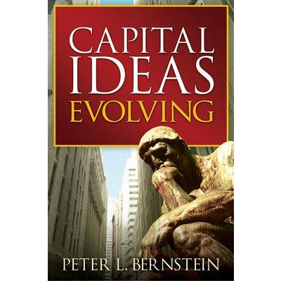 Capital ideas the improbable origins of