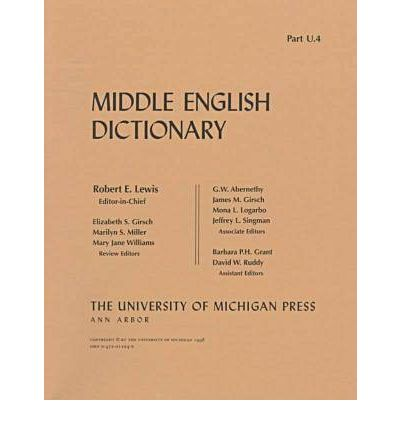 Middle English Dictionary : Robert E. Lewis : 9780472012244