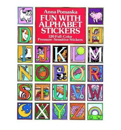 Fun with Alphabet Stickers : 120 Full-Colour Pressure-Sensitive Stickers