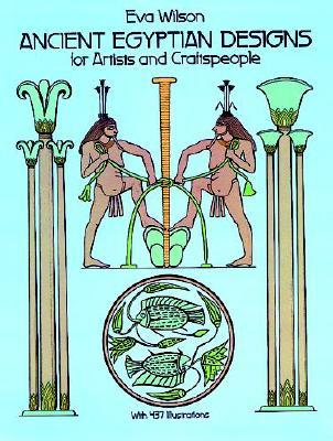 Ancient Egyptian Designs for Artists and Craftspeople