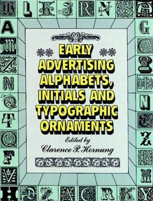 Early Advertising Alphabets, Initials and Typographic Ornaments : Dover Pictorial Archive
