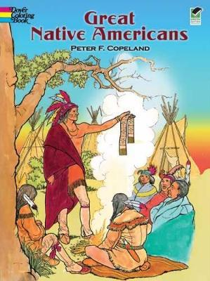 Great Native Americans Coloring Book Peter F Copeland