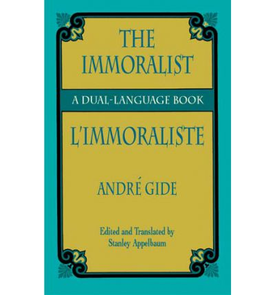 The Immoralist : Andre Gide : 9780486426952