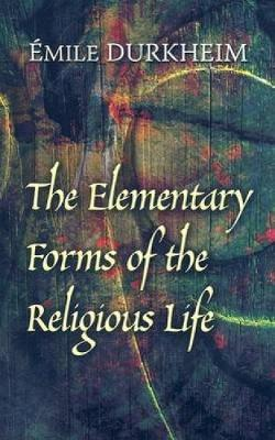 emile durkheim the elementary forms The elementary forms of the religious life, trans karen fields ec durkheim new york: free press, 1912 21339, 1912 the elementary forms of religious life e durkheim oxford university press, usa, 1912 21214, 1912 the elementary forms of religious life 1912 e durkheim trans joseph ward swain.