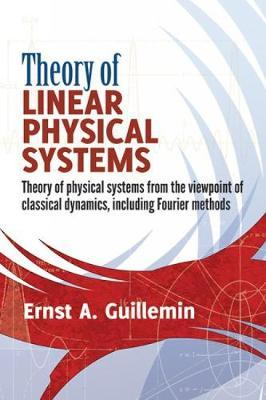 Theory of Linear Physical Systems: Theory of physical systems from the viewpo...