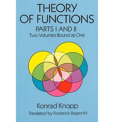 Theory of Functions: Parts I and II