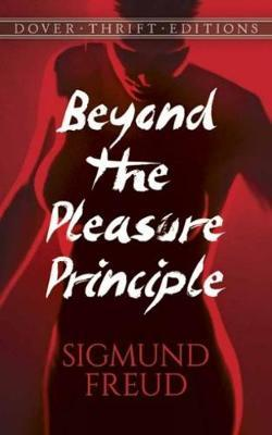 essay beyond the pleasure principle Beyond the pleasure principle and other writings as these essays show with remarkable eloquence beyond the pleasure principle the ego and the id.