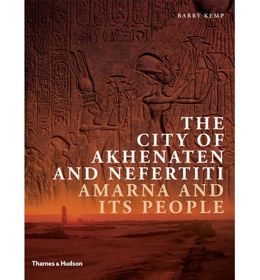 The City of Akhenaten and Nefertiti
