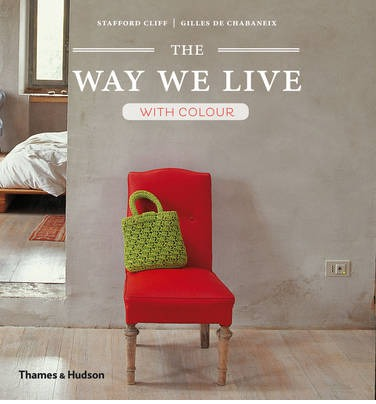 The Way We Live : With Colour