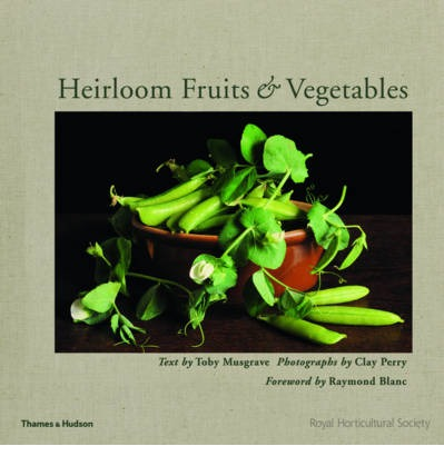 Heirloom Fruits & Vegetables