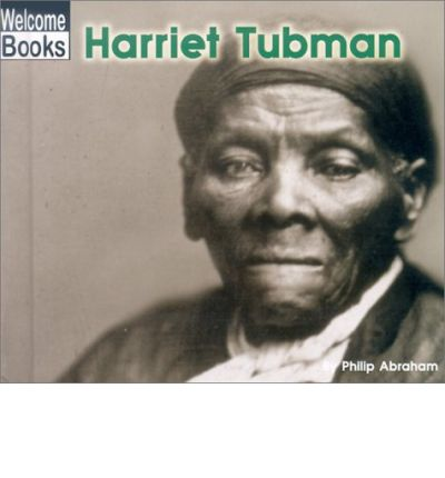 harriet tubman's life an exemplification of Harriet tubman's life and accomplishments this hero is harriet tubman no one since harriet has devoted their whole life to one thing and.