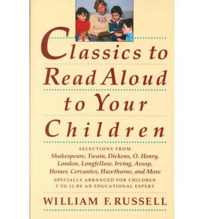 Classics to Read Aloud to Your Chil