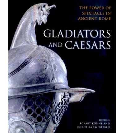 Gladiators and Caesars