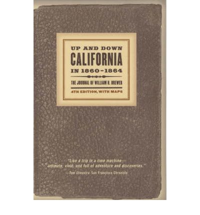 Up and Down California in 1860-1864