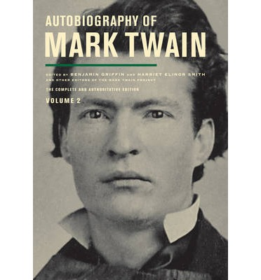 Autobiography of Mark Twain: Volume II