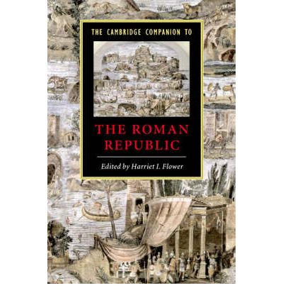 The Cambridge Companion to the Roman Republic